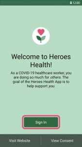 """Screen reading """"Welcome to Heroes Health"""" with the words """"sign in"""" enclosed in a pink square."""